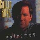 COLLIN RAYE - Extremes [Musikkassette] - Zortam Music