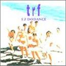 trf「EZ DO DANCE」