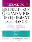 Best Practices in Organization Development and Change: Culture, Leadership, Retention, Performance, Coaching (078795666X) by Louis Carter