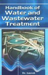 Handbook of Water and Wastewater Treatment