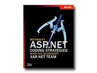 Microsoft ASP.NET CODING STRATEGIES-W/ ASP .NET TEAM ( 0-7356-1900-X )