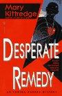 Desperate Remedy, Kittredge, Mary
