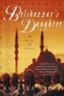 Belshazzar's Daughter: A Novel of Istanbul (Inspector Cetin Ikmen, 1) (0312316534) by Barbara Nadel