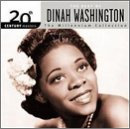 Dinah Washington - The Best of Dinah Washington - 20th Century Masters: Millennium Collection - Zortam Music