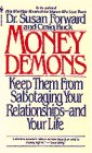 Money Demons: Keep Them from Sabotaging Y (0553569384) by Susan Forward