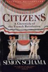 Citizens: A Chronicle of the French R...