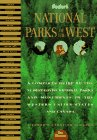 National Parks of the West: A Complete Guide to the 31 Best-Loved Parks and Monuments in the Western United States and Canada (Serial), Fodor's