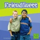 Friendliness (First Facts)