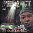 Project Pat Mista Don't Play: Everythangs