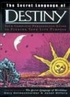 The Secret Language of Destiny: A Complete Personology Guide to Finding Your Life Purpose (0670032638) by Goldschneider, Gary