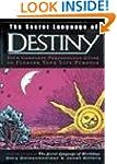 The Secret Language of Destiny (reissue)