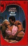 Red Rover (Silhouette Desire, No 491), Ellen Small