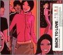 echange, troc Various Artists - Back to Love