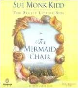The Mermaid Chair written by Sue Monk Kidd