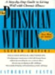 img - for The Physician Within: A Step-By-Step Guide to the Motivation You Need to Meet Any Health Challenge book / textbook / text book