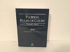 florida-rules-of-court-state-volume-i-2016-edition