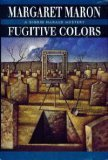 Fugitive Colors (Sigrid Harald Mysteries), Margaret Maron