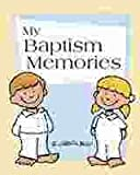img - for MY BAPTISM MEMORIES book / textbook / text book
