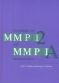 Essentials of MMPI-2 and MMPI-A Interpretation, Second...