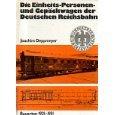 Die Einheits-, Personen- und Gepäckwagen der Deutschen Reichsbahn. Bauarten 1921 - 1931. Regelspur