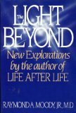 The Light Beyond (0553052853) by Raymond Moody