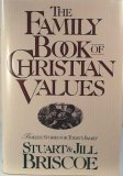 The Family Book of Christian Values: Timeless Stories for Today's Family (078140245X) by Briscoe, Stuart