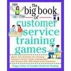 img - for The Big Book of Customer Service Training Games (Big Book Series) 1 edition book / textbook / text book