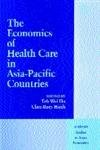 img - for The Economics of Health Care in Asia-Pacific Countries (Academia Studies in Asian Economies) book / textbook / text book