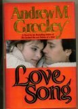 Love Song, ANDREW M. GREELEY