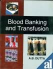 img - for Blood Banking and Transfusion book / textbook / text book