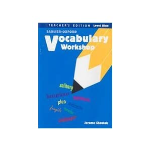 Vocabulary Workshop New Edition Level Blue (Teacher's Edition With Answer Key to Test Booklets Forms A and B) Jerome Shostak