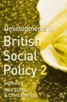 img - for Developments in British Social Policy. Palgrave Macmillan. 2003. book / textbook / text book