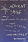 img - for ADVENT SONG - Colin Gibson Shirley Erena Murray - Jane Holstein - Choral - Sheet Music book / textbook / text book