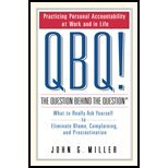 img - for QBQ! - Queston Behind the Question - Practicing Personal Accountability in Work & in Life (04) by Miller, John G [Hardcover (2004)] book / textbook / text book