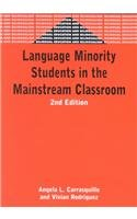 Language Minority Student in the Mainstream Classroom...