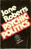 Psychic Politics (013731745X) by Roberts, Jane