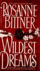 Wildest Dreams, Rosanne Bittner