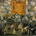 Compilation We're Here Because We're Here. Songs from the Great War 1914-1918