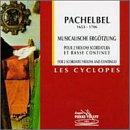 Johann Pachelbel: Musicalische Ergötzung (Musical Entertainments) for 2 Scordato Violins & Continuo - Les Cyclopes