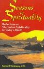 Seasons in Spirituality: Reflections...