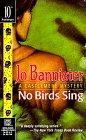 No Birds Sing, JO BANNISTER