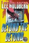 Beyond the Beyond (0312150644) by Goldberg, Lee