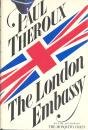 The London Embassy (0395331072) by Theroux, Paul