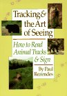 Tracking & the Art of Seeing: How to Read Animal Tracks & Sign