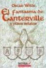 El Fantasma de Canterville y Otros Relatos (Spanish Edition)