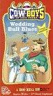 Wedding Bull Blues [VHS]