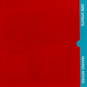 Dire Straits - Making movies (Remastered) - Zortam Music
