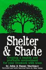 Shelter & Shade: Creating a Healthy a...