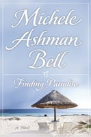 Finding Paradise, MICHELE ASHMAN BELL