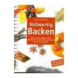 """Vollwertig Backenvon """"Barbara Rias-Bucher"""""""